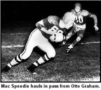 Mac Speedie Haults in Pass from Otto Graham