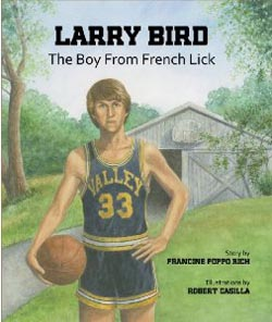 Larry Bird, French Lick IN